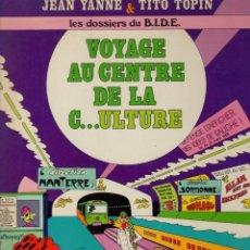 Fumetti: VOYAGE AU CENTRE DE LA C...ULTURE. JEAN YANNE - TITO TOPIN. CASTERMAN 1969. EN FRANCES. Lote 274195893