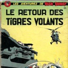 Cómics: BUCK DANNY Nº 26- LE RETOUR DES TIGRES VOLANTS - DUPUIS 1977 - EN FRANCES, TAPA BLANDA. Lote 276370953