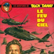 Cómics: BUCK DANNY Nº 43- LE FEU DU CIEL - NOVEDI 1986 - EN FRANCES - TAPA DURA. Lote 276372123