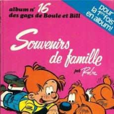 Cómics: BOULE ET BILL Nº 16 - SOUVENIRS DE FAMILLE - DUPUIS 1979 EDITION ORIGINALE E.O. - EN FRANCES. Lote 276374208
