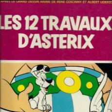 Cómics: LES 12 TRAVAUX D' ASTERIX - DARGAUD EDITEUR 1976 - EDITION ORIGINALE E.O., EN FRANCES. Lote 276403498