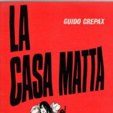 Cómics: LA CASA MATTA. GUIDO CREPAX. JÉRÔME MARTINEAU EDITEUR. EROTICA. EN FRANCES. Lote 277019123