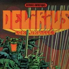 Cómics: DELIRIUS. HISTOIRES FANTASTIQUES. J. LOB - P. DRUILLET. DARGAUD EDITEUR, 1973. EN FRANCES. Lote 277020953