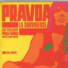 Cómics: PRAVDA LA SURVIREUSE. GUY PEELLAERT - PASCAL THOMAS. ERIC LOSFELD EDITEUR. 1968. EN FRANCES. RARO. Lote 277021783