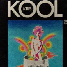 Cómics: KRIS KOOL. PHILIP CAZA. ERIC LOSFELD EDITEUR. 1970. EN FRANCES. RARO. Lote 277023598