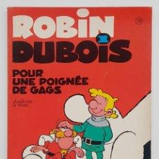 Cómics: ROBIN DUBOIS - COLLECTION VEDETTE - 1974 - DARGAUD - POUR UNE POIGNEE DE GAGS. Lote 277500908
