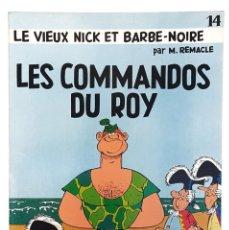 Cómics: RARE / LE VIEUX NICK ET BARBE NOIRE / LES COMMANDOS DU ROY / EO 1969 /AMI TINTIN. Lote 277522143