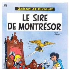 Cómics: LE SIRE DE MONTRÉSOR - JOHAN ET PIRLOUIT - PEYO - EO BELGE - 1970. Lote 277522158