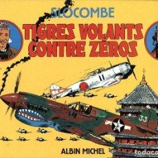 Cómics: TIGRES VOLANTS CONTRE ZEROS (ALBIN MICHEL, 1989) DE SLOCOMBE. 20 X 27 CMS. 80 PGS.. Lote 277535173