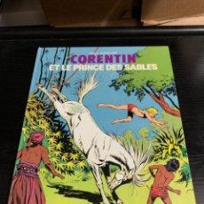 Cómics: CORENTIN T6: CORENTIN ET LE PRINCE DES SABLES, DE PAUL CUVELIER Y JEAN VAN HAMME. EN FRANCÉS. Lote 278525548