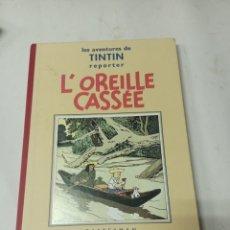 Cómics: TINTIN: L'OREILLE CASSEE. CASTERMAN 1986. FACSÍMIL DE LA EDICIÓN ORIGINAL, EN BLANCO Y NEGRO. Lote 285274038