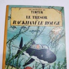 Cómics: TINTIN LE TRÉSOR DE RACKHAM LE ROUGE B25 1958 FRANCÉS CASTERMAN. Lote 287015178