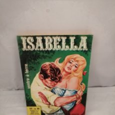 Cómics: ISABELLA, LA DUCHESSE DU DIABLE, NUM. 55: VENTRE ATERRE (PREMIÈRE ÉDITION). Lote 287979438