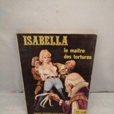 Cómics: ISABELLA, LA DUCHESSE DU DIABLE, NUM. 44: LE MAITRE DES TORTURES (PREMIÈRE ÉDITION). Lote 287979523