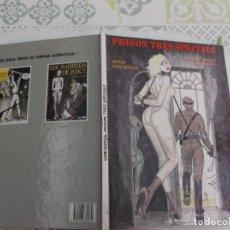 Cómics: PRISON TRES SPECIALE, ERICH VON GOTHA, EN FRANCES, COMIC SOLO PARA ADULTOS. Lote 288340808