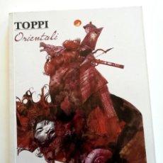 Cómics: TOPPI: ORIENTALI. VOLUMEN EN TAPA BLANDA. ILUSTRACIONES Y CÓMICS. EN ITALIANO. Lote 289406783