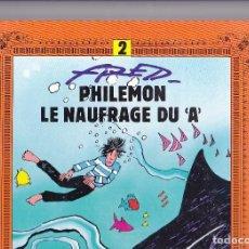 Cómics: PHILEMON (DARGAUD) - 2 - ET LE NAUFRAGE DU A - ED. 1993 (GRAND FORMAT) - FRED. Lote 289593588