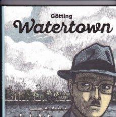 Cómics: WATERTOWN - GÖTTING - 1ª ED. 11/2015. Lote 289594508