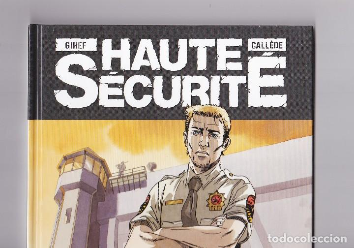 HAUTE SECURITE (REPERAGES) - LOTE TOMOS 1 Y 2 - CICLO COMPLETO - CALLEDE/GIHEF (Tebeos y Comics - Comics Lengua Extranjera - Comics Europeos)
