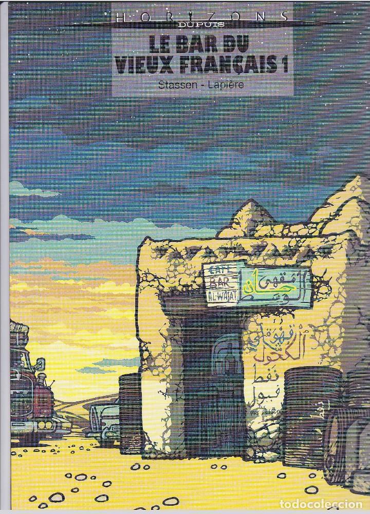LE BAR DU VIEUX FRANÇAIS (CASTERMAN) - 1 Y 2 - COMPLETA - ED. TAPA BLANDA 2003 - LAPIERE/STASSEN (Tebeos y Comics - Comics Lengua Extranjera - Comics Europeos)