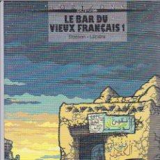 Cómics: LE BAR DU VIEUX FRANÇAIS (CASTERMAN) - 1 Y 2 - COMPLETA - ED. TAPA BLANDA 2003 - LAPIERE/STASSEN. Lote 289600788