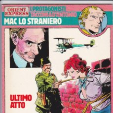 Cómics: MAC LO STRANIERO - ULTIMO ATTO (PROTAGONISTI DI ORIENT EXPRESS 17) - TACCONI. Lote 289604693