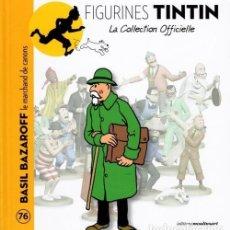 Cómics: LA COLECCION OFICIAL TINTIN LIBRO 76 BASIL BAZAROFF EN FRANCÉS INÉDITO EN ESPAÑA NO ALTAYA JUVENTUD. Lote 289684608