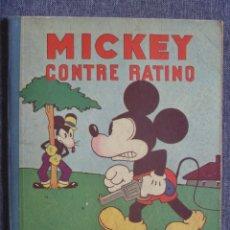 Cómics: MICKEY CONTRE RATINO EDICIÓN FRANCÉS HACHETTE IMPRENTA PARIS 1932 RAREZA PRIMERA EDICIÓN EUROPA. Lote 289908018