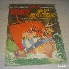 Cómics: ASTERIX AND THE GREAT CROSSING . TAPA BLANDA . EN INGLES. ED. ORION.. Lote 291437563