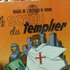 Cómics: LE SCEAU DU TEMPLIER. Lote 291871483