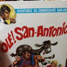 Cómics: LES AVENTURES DU COMISSAIRE SAN-ANTONIO. OLE SAN-ANTONIO. Lote 292513208