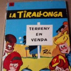 Cómics: LA TIRALLONGA. Lote 293425253