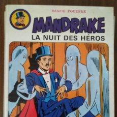 Cómics: MANDRAKE. LA NUIT DES HÉROS (EN FRANCÉS). Lote 293698523