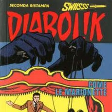 Cómics: DIABOLIK SWISS - SECONDA RISTAMPA - N.289 - COME LE MARIONETTE - ASTORINA SRL. Lote 295901283