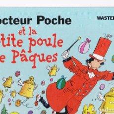 Cómics: DOCTEUR POCHE (CASTERMAN) - 2 - ET LA PETITE POULE DE PAQUES - 1ª ED.03/1997 - WASTERLAIN. Lote 296579313