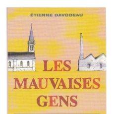 Cómics: LES MAUVAISES GENS - DELCOURT - ED. 03/2006 - DAVODEAU. Lote 296596593