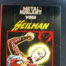 Cómics: HEILMAN.METAL HURLANT. Lote 6201770