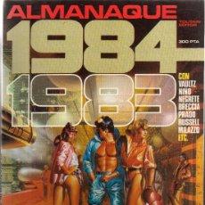Cómics: 1984 EL MEJOR COMIC DE FANTASIA Y CIENCIA FICCION ALMANAQUE 1983 MAS TEBEOS Y COMIC EN MI KIOSCO. Lote 27552432