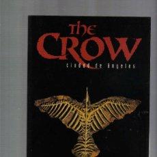 Cómics: COMIC THE CROWN / EL CUERVO - CIUDAD DE ANGELES. Lote 22696148