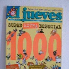 Cómics: EL JUEVES. EXTRA NÚMERO 1000. Lote 26467552