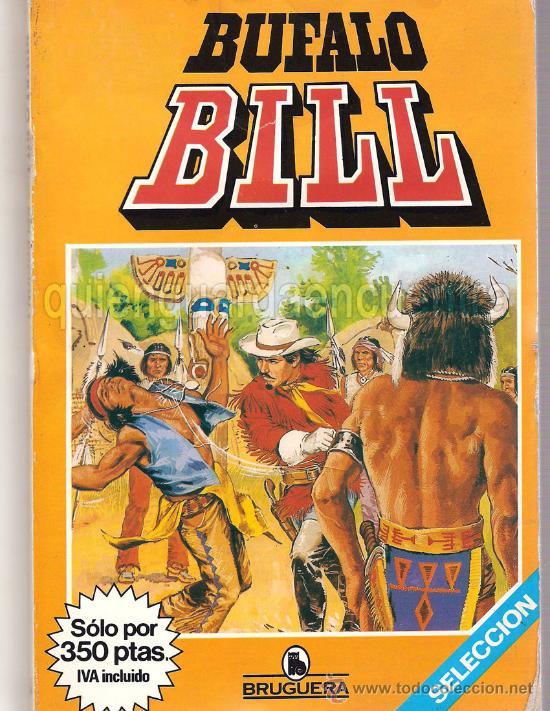 BUFALO BILL SELECCIÓN Nº 1, CONTIENE DEL Nº 1 AL Nº 6, BRUGUERA . MAS DE 200 PÁGINAS EN COLOR.1984 (Tebeos y Comics - Comics Extras)