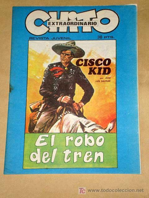 CHITO EXTRAORDINARIO: CISCO KID, EL ROBO DEL TREN. POR ROD REED Y JOSÉ LUIS SALINAS. GRAFIMART 1974. (Tebeos y Comics - Comics Extras)