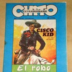 Cómics: CHITO EXTRAORDINARIO: CISCO KID, EL ROBO DEL TREN. POR ROD REED Y JOSÉ LUIS SALINAS. GRAFIMART 1974.. Lote 27245702