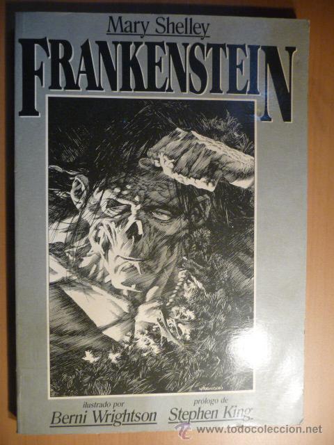 FRANKENSTEIN. MARY SHELLEY/BERNI WRIGHTSON. LA URRACA. ¡¡¡¡MUY DIFÍCIL!!!! (Tebeos y Comics - Comics Extras)
