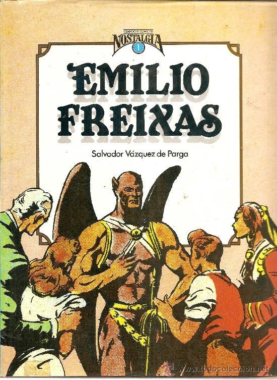 CUANDO EL COMIC ES NOSTALGIA Nº 1 EMILIO FREEIXAS (Tebeos y Comics - Comics Extras)