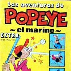 Cómics: LAS AVENTURAS DE POPEYE EL MARINO EXTRA Nº 29. Lote 50110873