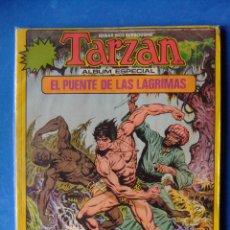 Fumetti: TARZAN ALBUM ESPECIAL EL PUENTE DE LAS LAGRIMAS. Lote 50672571