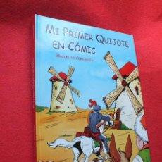 Cómics: MI PRIMER QUIJOTE EN CÓMIC MIGUEL DE CERVANTES SAAVEDRA EDITORIAL LIBRO HOBBY CLUB. Lote 64602547