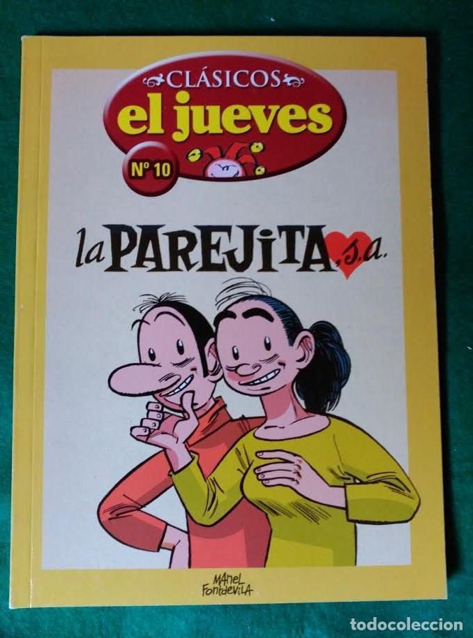 CLASICOS EL JUEVES Nº 10 - LA PAREJITA, S.A. (Tebeos y Comics - Comics Extras)