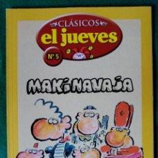 Cómics: CLASICOS EL JUEVES Nº 5 - MAKINAVAJA. Lote 73033655